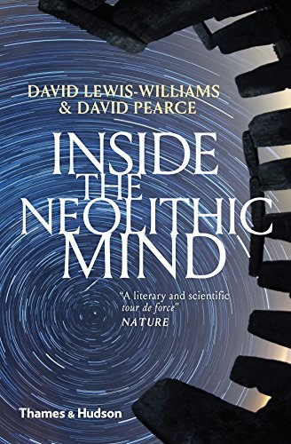 Inside the Neolithic Mind: Consciousness, Cosmos and the Realm of the Gods por Professor David Lewis-Williams