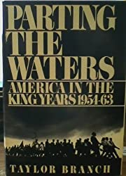 Parting the Waters. America in the King Years 1954-63.