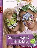 Schminkspaß für Mädchen: Von Prinzessin bis Mietzekatze ist alles dabei (kreativ.kompakt.kids)
