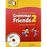 Grammar friends. Student's book-Workbook. Per la Scuola elementare. Con CD-ROM: 2
