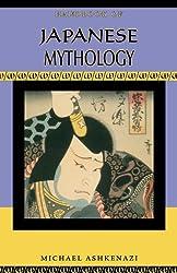 Handbook of Japanese Mythology (Handbooks of World Mythology) by Michael Ashkenazi (2008-03-11)