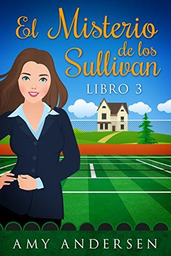 El Misterio De Los Sullivan: (Los Misterios de Marion - Libro 3)