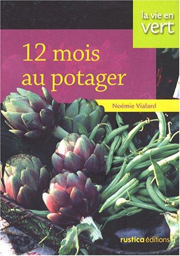 12 Mois au potager par Noémie Vialard