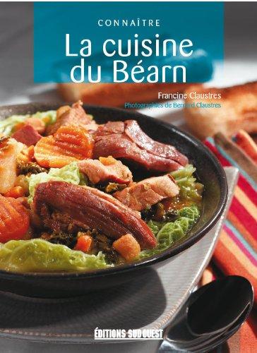 Cuisine du Bearn (la) Connaitre
