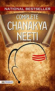 Complete Chanakya Neeti: A Life Management Sutra English: Know-How to get Success in Life & Success Manage