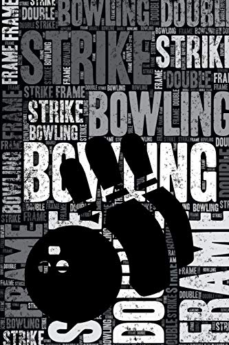 Bowling Journal: Cool Blank Lined Bowling Lovers Notebook For Player and Coach