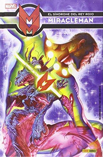 Miracleman 2. El Síndrome Del Rey Rojo