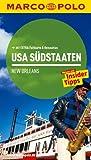 MARCO POLO Reiseführer USA Südstaaten: Reisen mit Insider-Tipps. Mit EXTRA Faltkarte & Reiseatlas