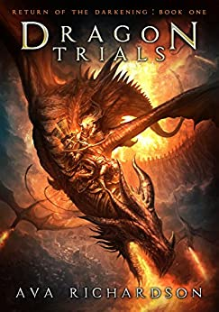 Dragon Trials (Return of the Darkening Book 1) (English Edition)