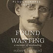 Found Wanting: A Memoir of Misreading