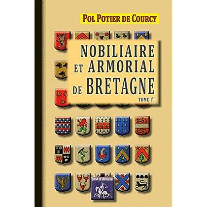 Nobiliaire et Armorial de Bretagne (Tome Ier)