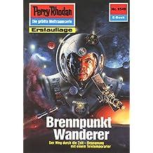 """Perry Rhodan 1549: Brennpunkt Wanderer (Heftroman): Perry Rhodan-Zyklus """"Die Linguiden"""" (Perry Rhodan-Erstauflage)"""