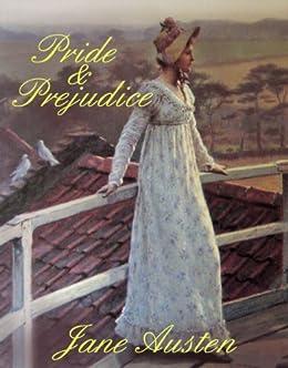 PRIDE and PREJUDICE 200th Anniversary Edition (illustrated romance book) by [Austen, Jane]