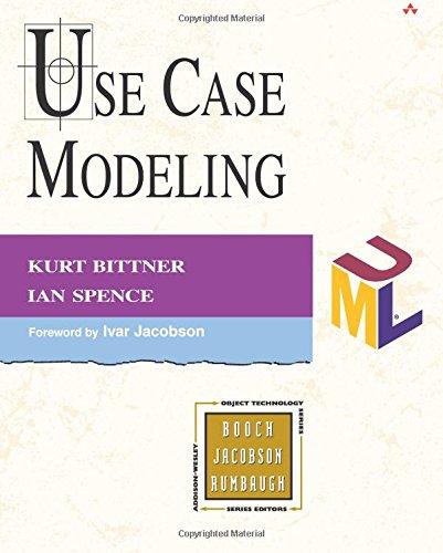 Use Case Modeling (Addison-Wesley object technology series) por Kurt Bittner