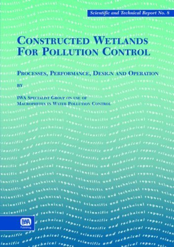 Constructed Wetlands for Pollution Control (Scientific & Technical Report) 1st edition by Kadlec, Rh, Knight, Rl, Vymazal, J. (2001) Paperback