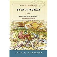 Spirit Woman: The Teachings of the Shields