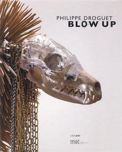 Philippe Droguet Blow Up