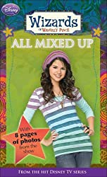 Disney Wizards Fiction: All Mixed Up Bk. 6 (Wizards of Waverly Place)