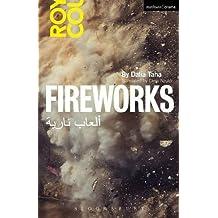 Fireworks: Al' ab Nariya (Modern Plays) by Dalia Taha (2015-04-09)