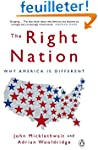 The Right Nation: Why America is Diff...