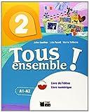 TOUS ENSEMBLE 2 LIVRE DE L'ELEVE + DVD-ROM: 000002 (Chat Noir. methodes) - 9788468217901