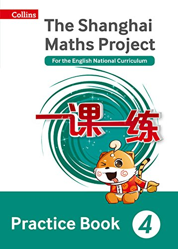 The Shanghai Maths Project Practice Book Year 4: For the English National Curriculum (Shanghai Maths)