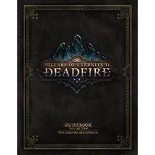2: Pillars of Eternity Guidebook: Volume Two The Deadfire Archipelago