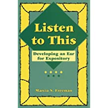 Listen to This: Developing an Ear for Expository (Maupin House)