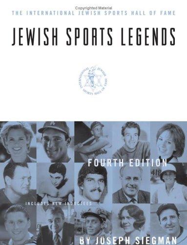 Jewish Sports Legends The International Jewish Sports Hall Of Fame 4th Edition