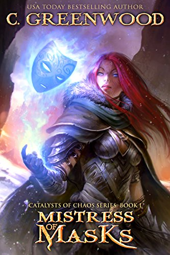Mistress of Masks: Catalysts of Chaos, Book 1 (English Edition)