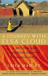 A Journey with Elsa Cloud: A Mother and Daughter Odyssey in India