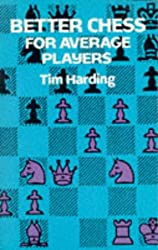 Better Chess for Average Players (Dover Chess)