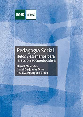 Pedagogía Social     Retos y escenarios para laacción socioeducativa