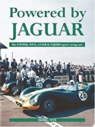 Powered by Jaguar: The Cooper, HWM, Tojeiro and Lister Sports-Racing Cars