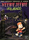 Cover of: Heebie Jeebie Hullabaloo (Bart Simpson's Treehouse of Horror) | Matt Groening