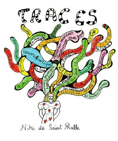 TRACES. : Une autobiographie, remenbering 1930-1949 par Niki de Saint-Phalle