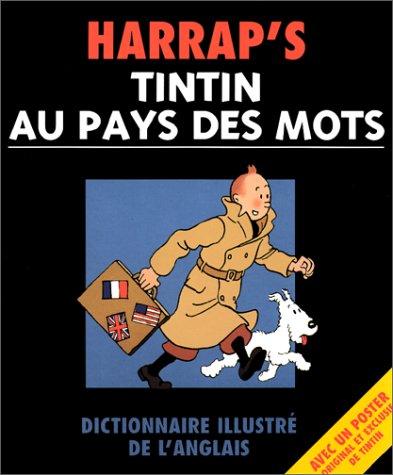 Tintin au pays des mots : Dictionnaire illustré de l'anglais