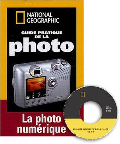 Guide pratique de la photo numérique, 1 CD-ROM offert pour 1 euro de plus