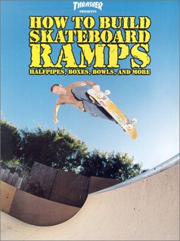 Thrasher Presents How to Build Skateboard Ramps (Skate My Friend, Skate)