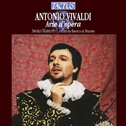 Arie d'Opéra - 'Orlando Furioso', 'l'Incoronazione Di Dario', Il Teuzzone', 'Giustino', 'Farnace', 'Siroe Re Di Persia', 'Orlando', 'l'Olimpiade', 'Il Tamerlano', 'Griselda'
