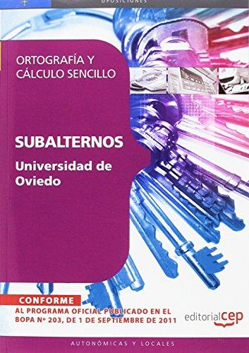 Subalternos de la Universidad de Oviedo. Ortografía y cálculo sencillo (Colección 1630)