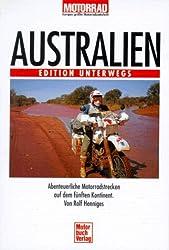 Australien. Abenteuerliche Motorradstrecken auf dem fünften Kontinen