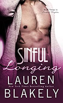 Sinful Longing (Sinful Nights Book 3) by [Blakely, Lauren]