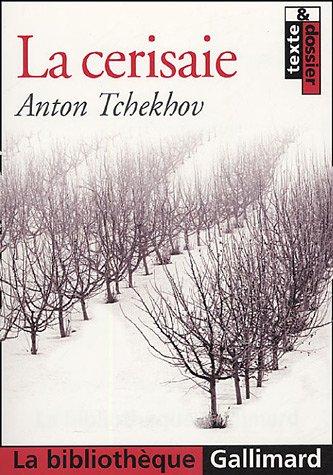 La Cerisaie par Anton Tchékhov