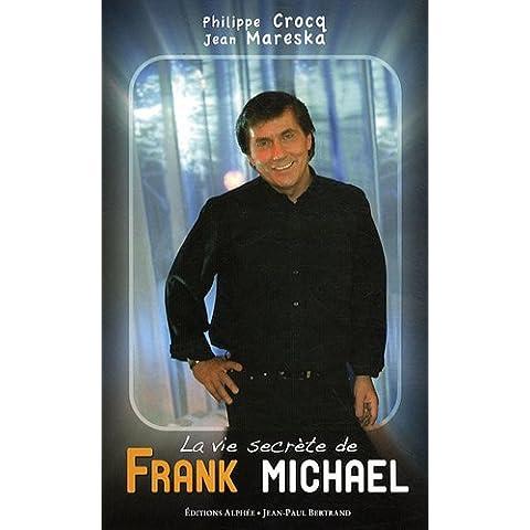 La vie secrète de Frank Michael