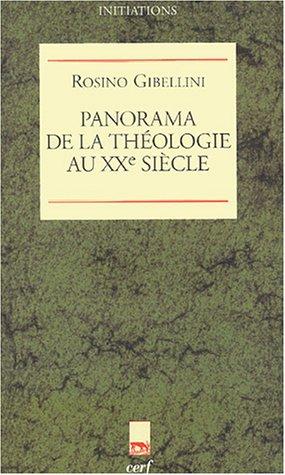 Panorama de la théologie au XXe siècle