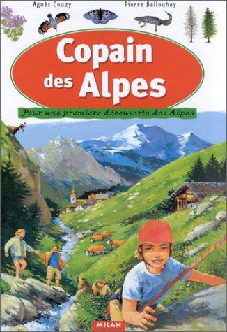 Copain des Alpes : Pour une première découverte des Alpes