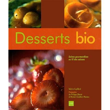 Desserts bio : Saines gourmandises au fil des saisons