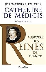 Catherine de Médicis: Epouse d'Henri II