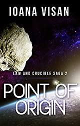 Point of Origin (Law and Crucible Saga Book 2) (English Edition)